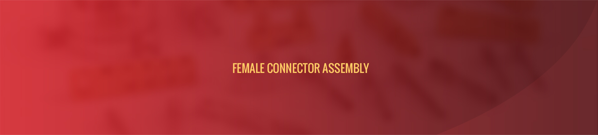 female_connector_assembly-banner