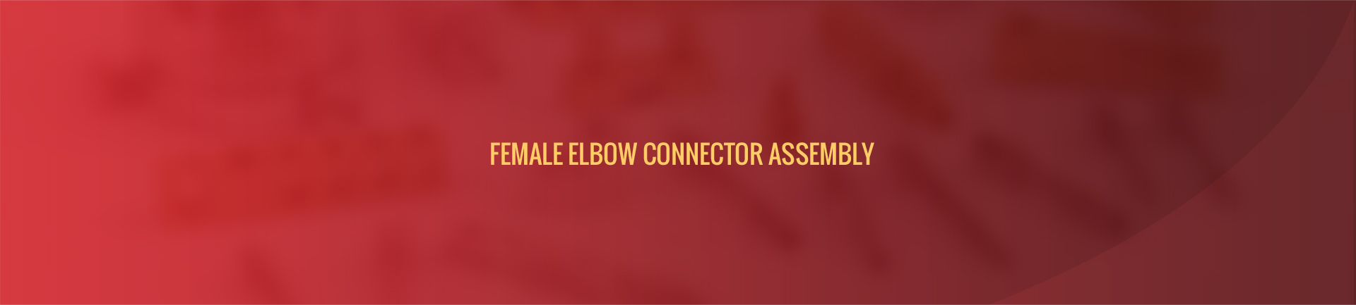 female_elbow_connector_assembly-banner